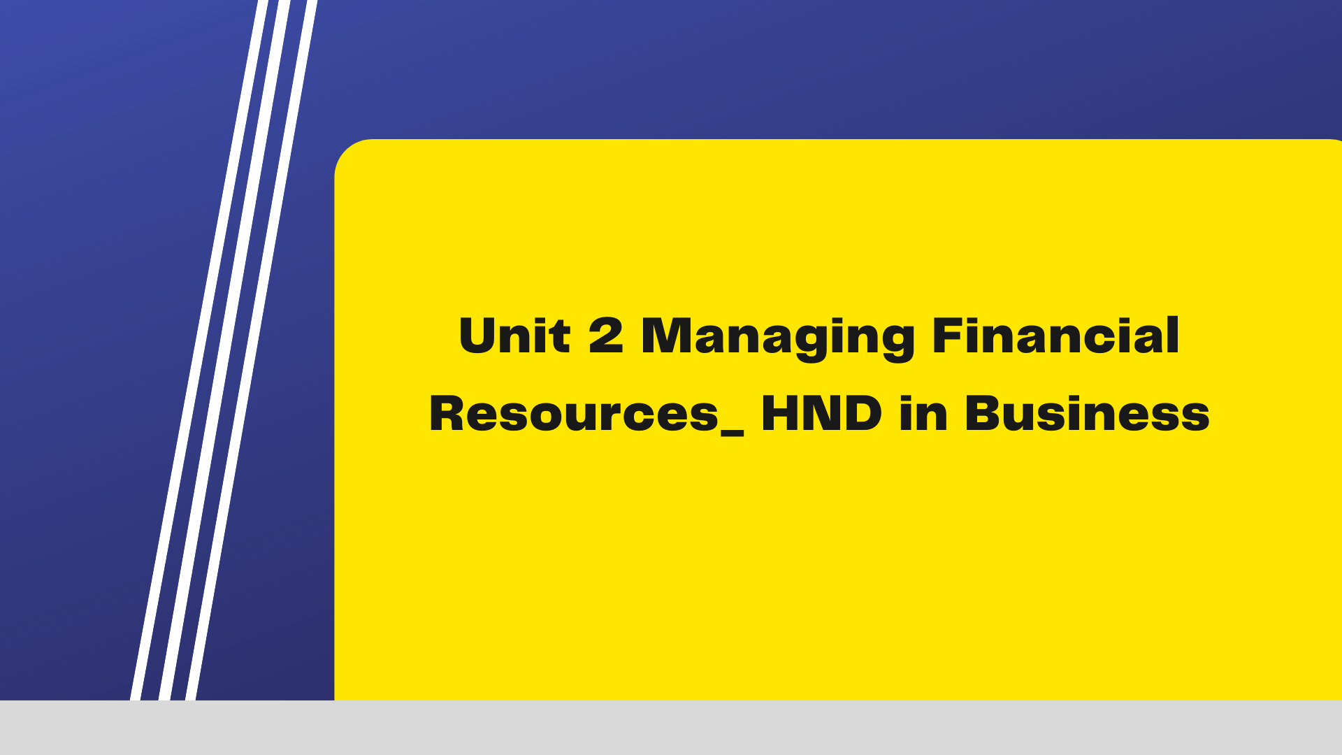 Unit 2 Managing Financial Resources_ HND in Business