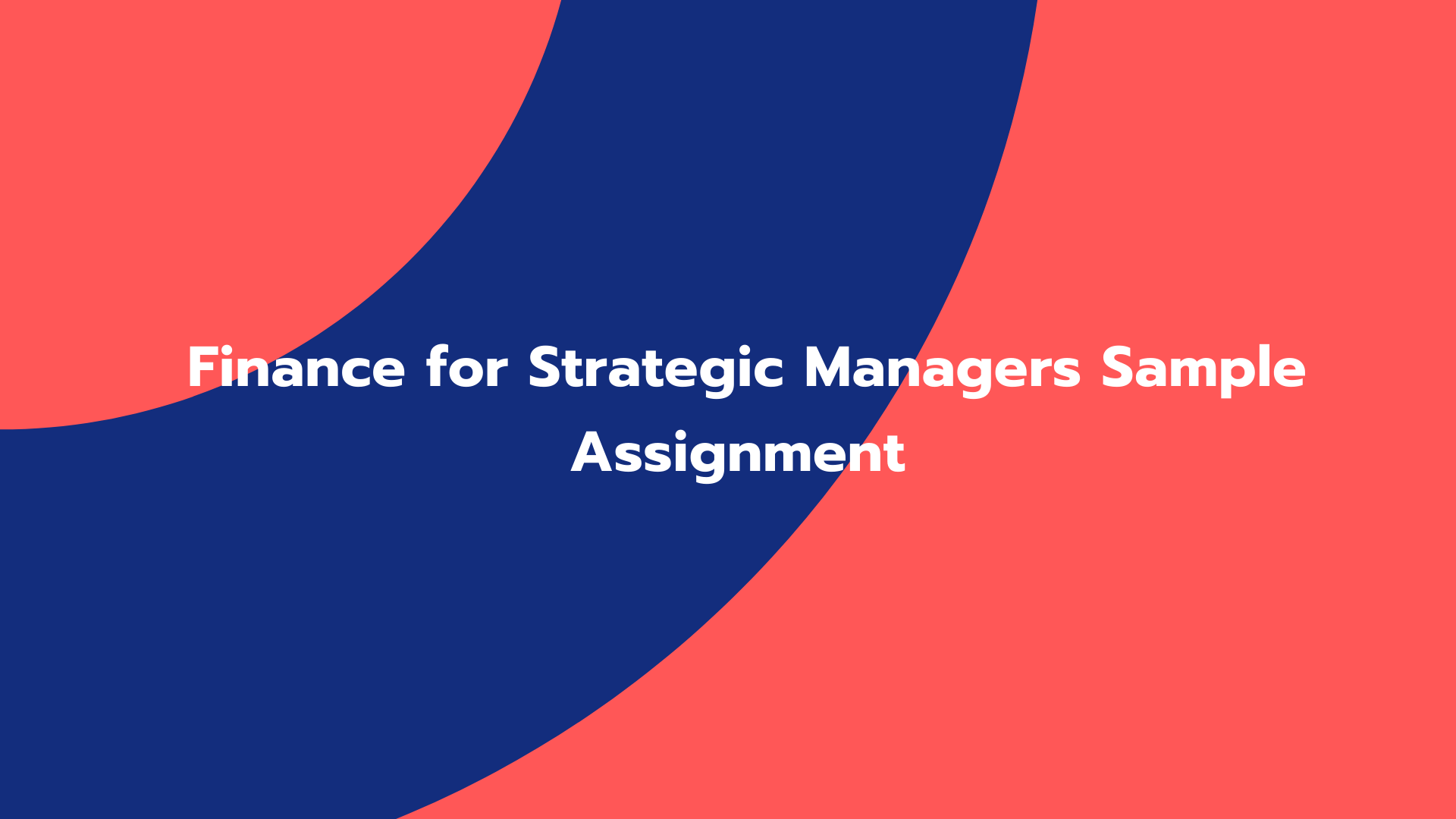 Finance for Strategic Managers