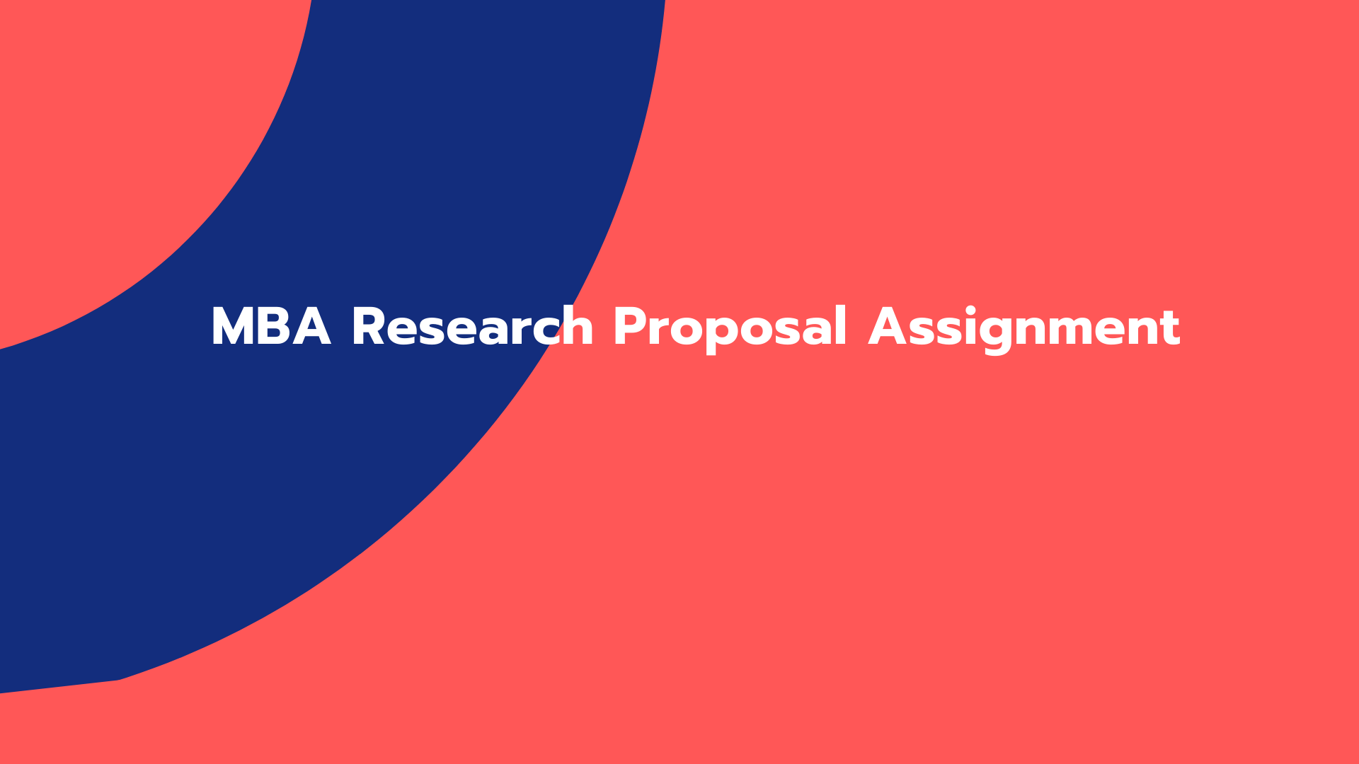 MBA Research Proposal Assignment