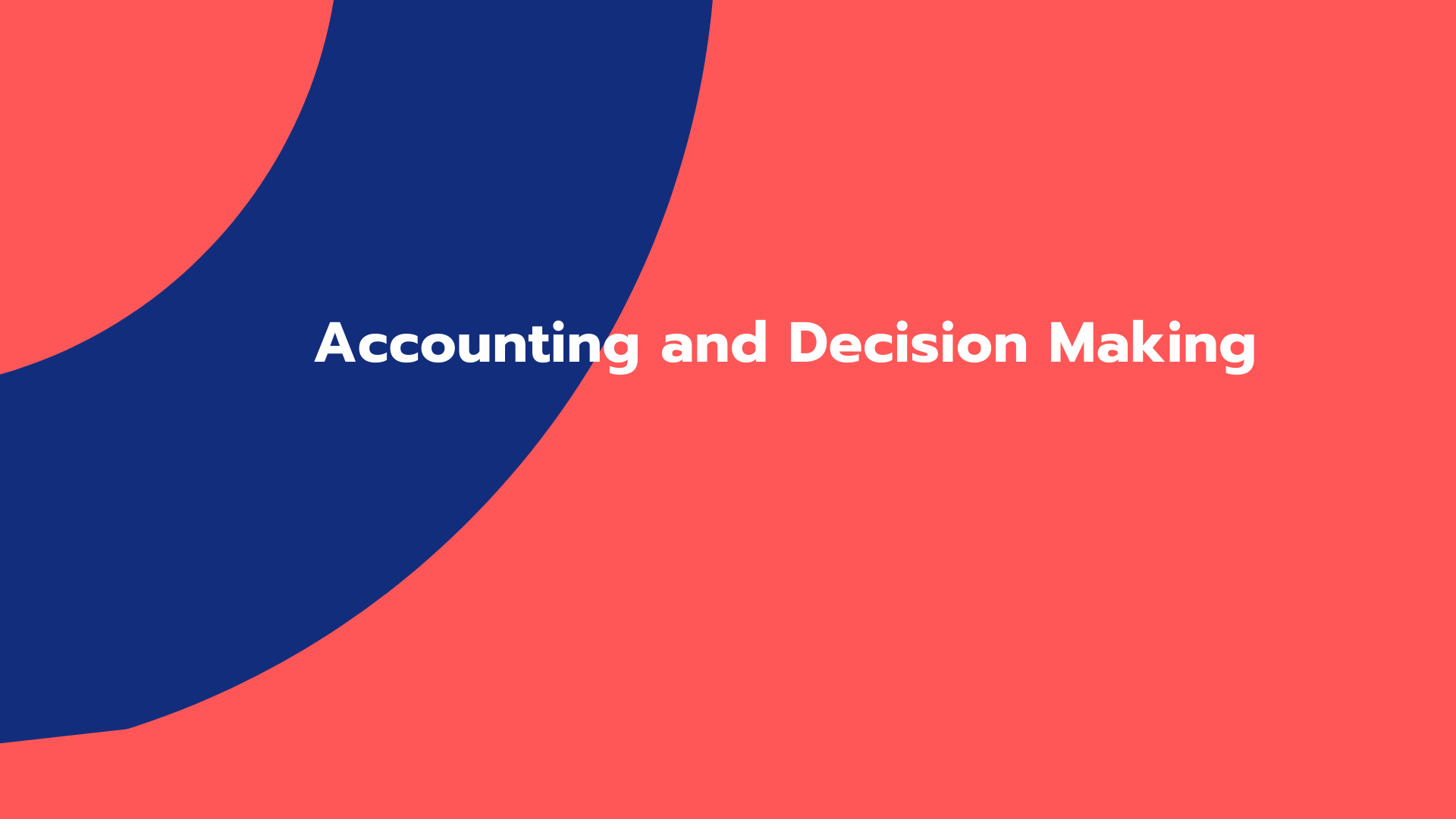 Accounting and Decision Making