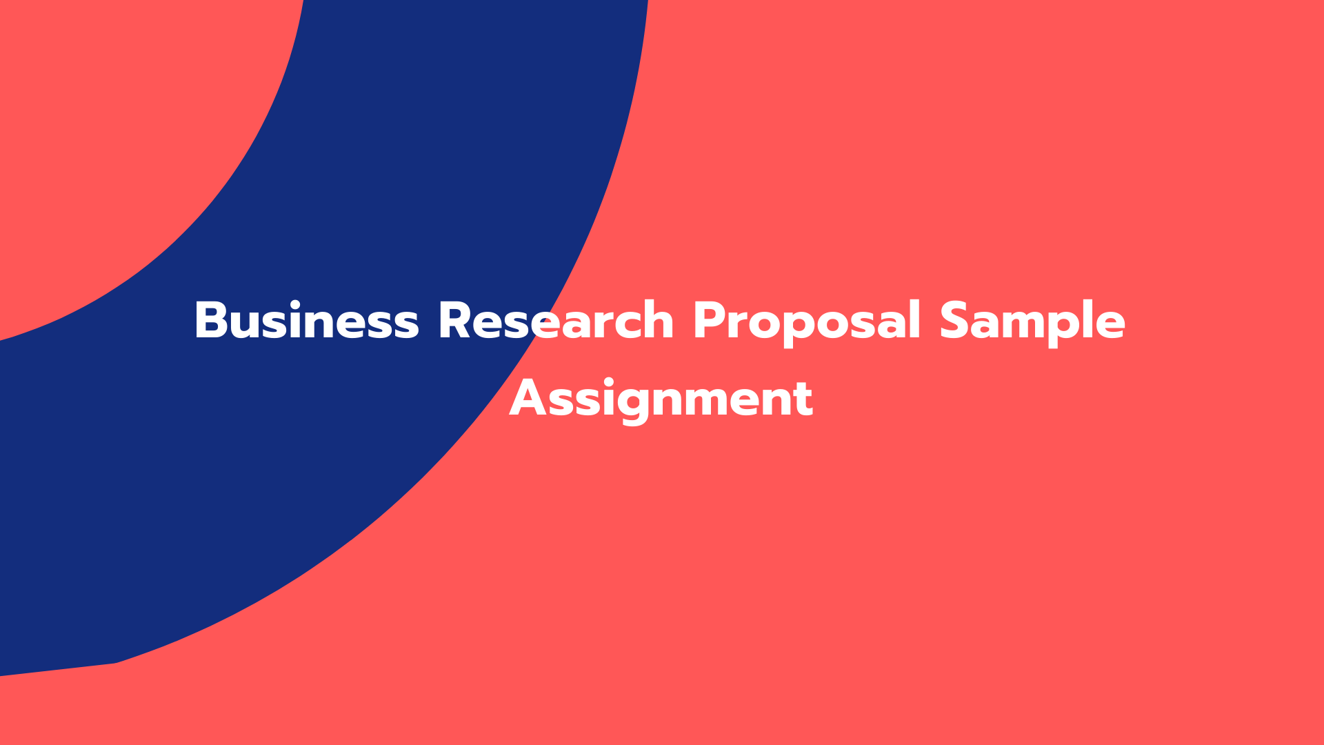 Business Research Proposal Sample Assignment