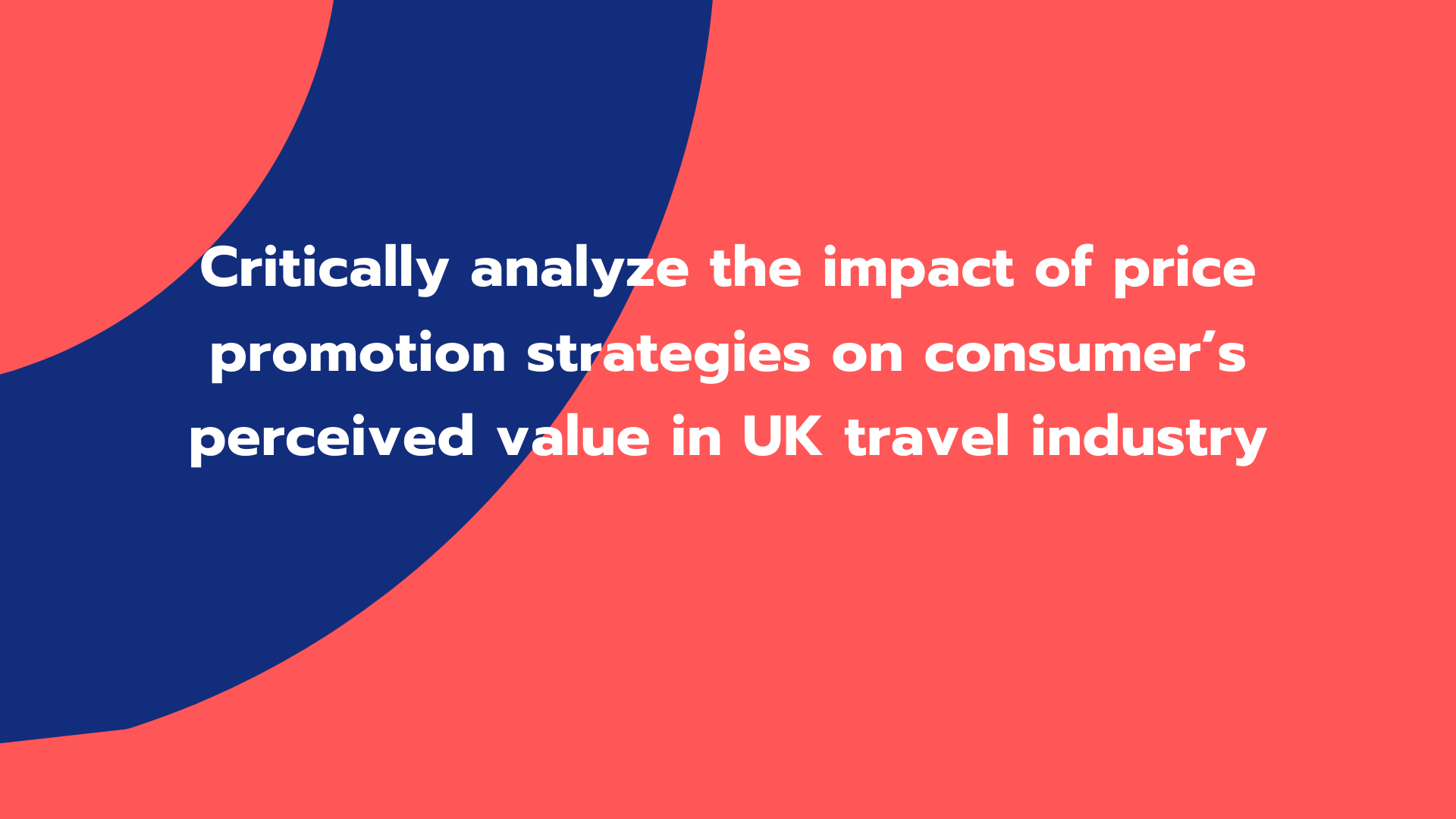 Critically analyze the impact of price promotion strategies on consumer's perceived value in UK travel industry