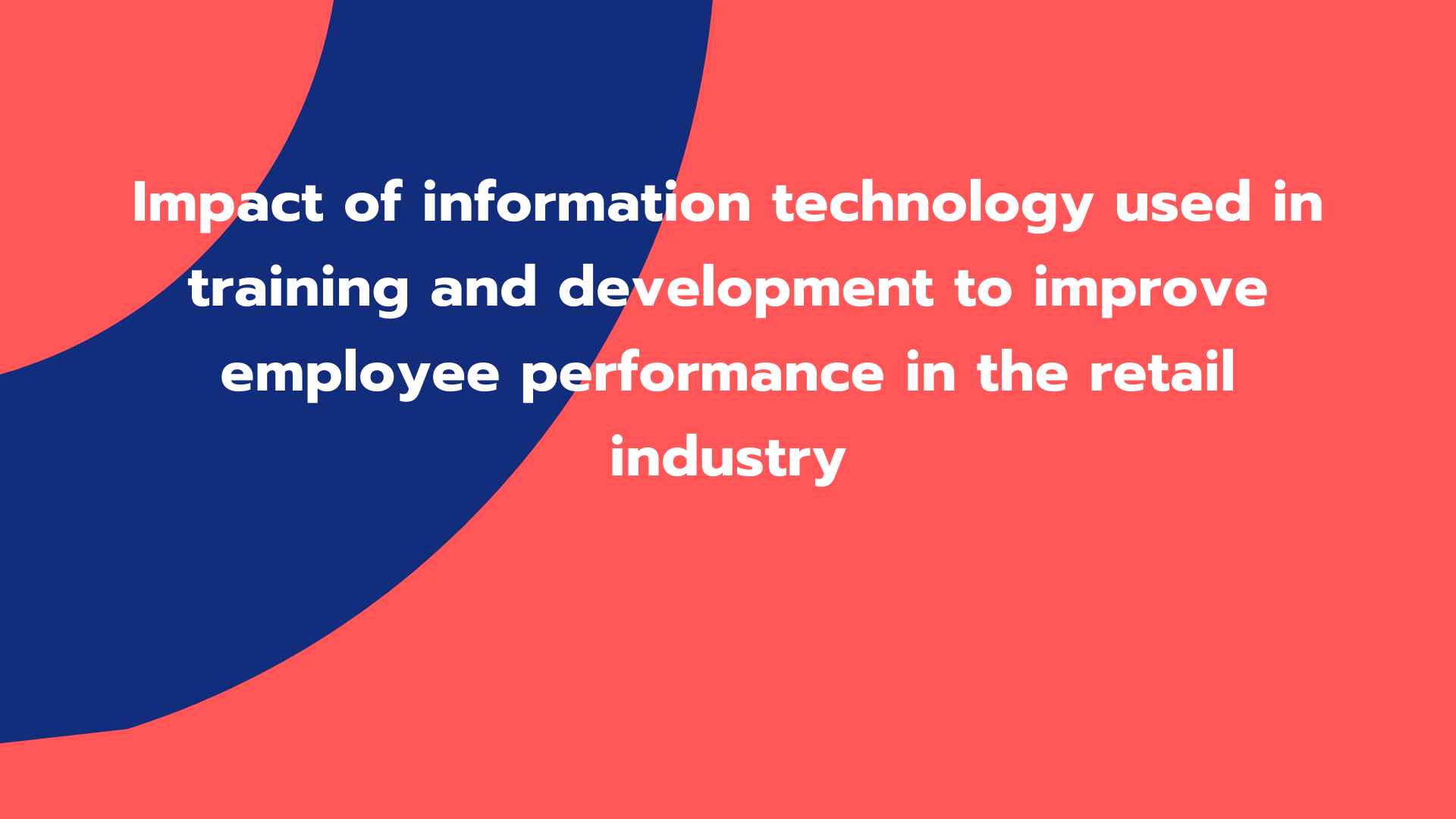 Impact of information technology used in training and development
