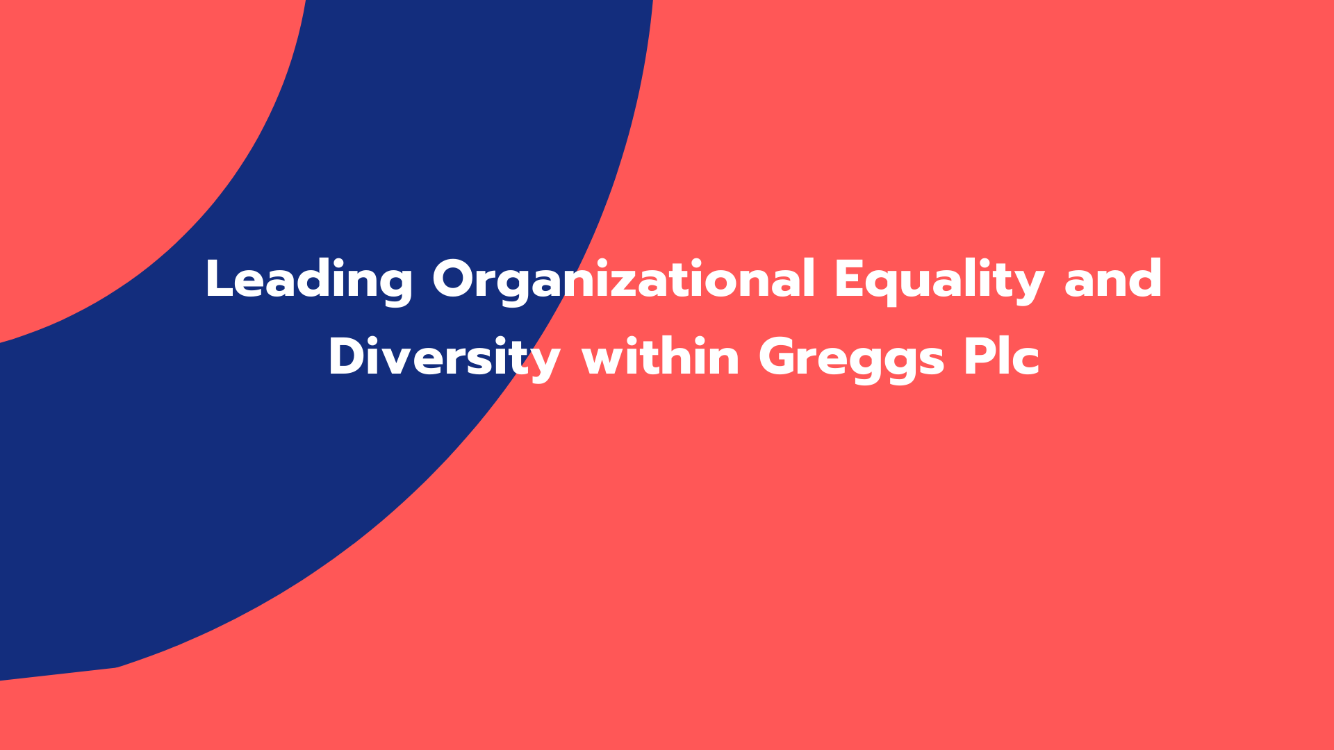 Leading Organizational Equality and Diversity within Greggs Plc