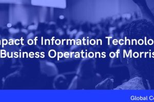 Impact of Information Technology on Business Operations of Morrison