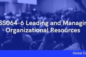 BSS064-6 Leading and Managing Organizational Resources
