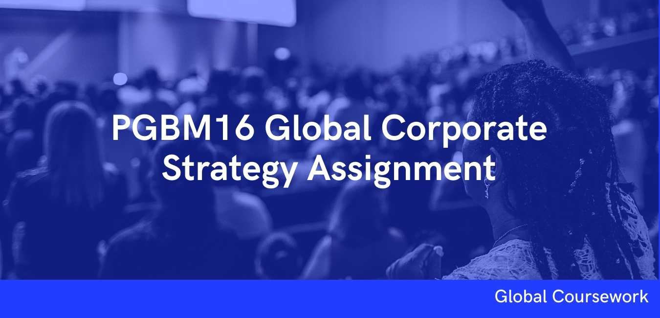 PGBM16 Global Corporate Strategy Assignment