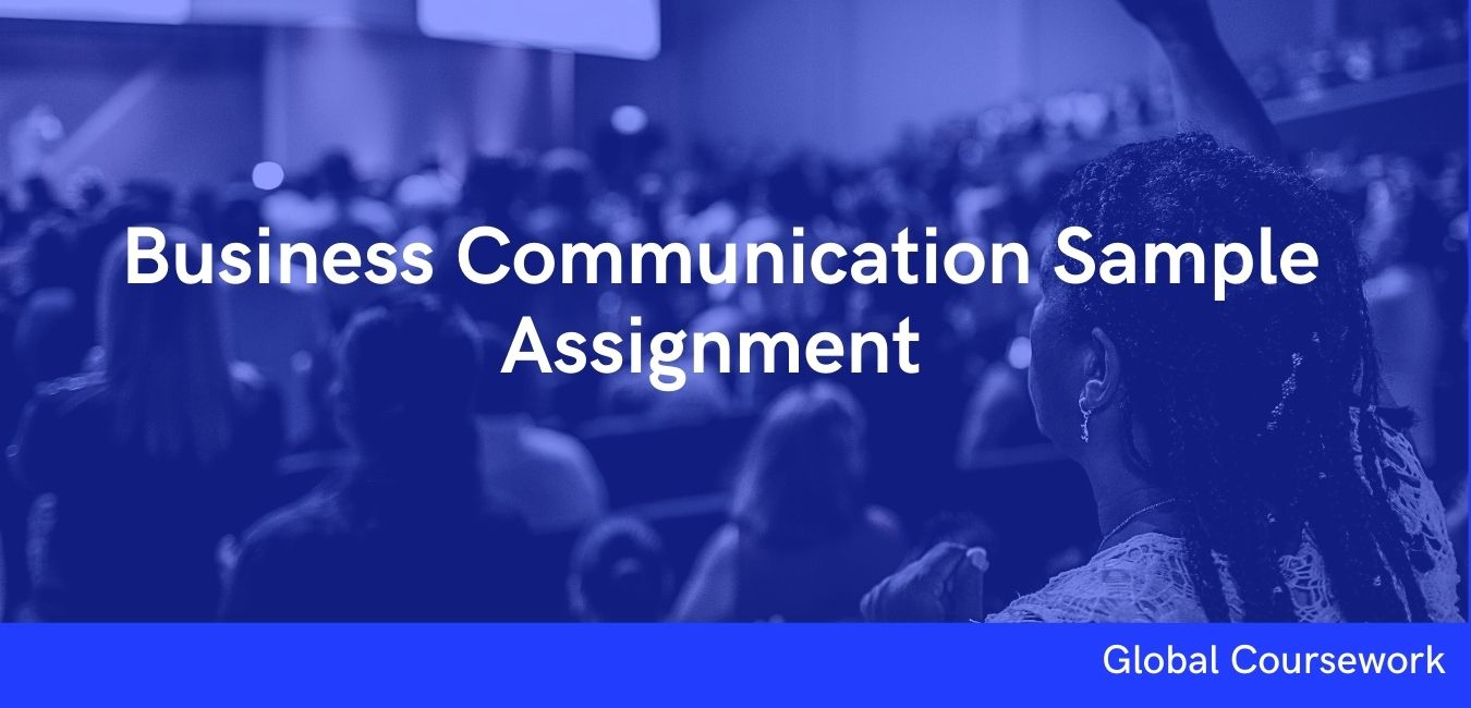 Business Communication Sample Assignment