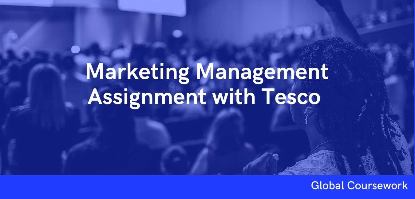 Marketing Management Assignment with Tesco