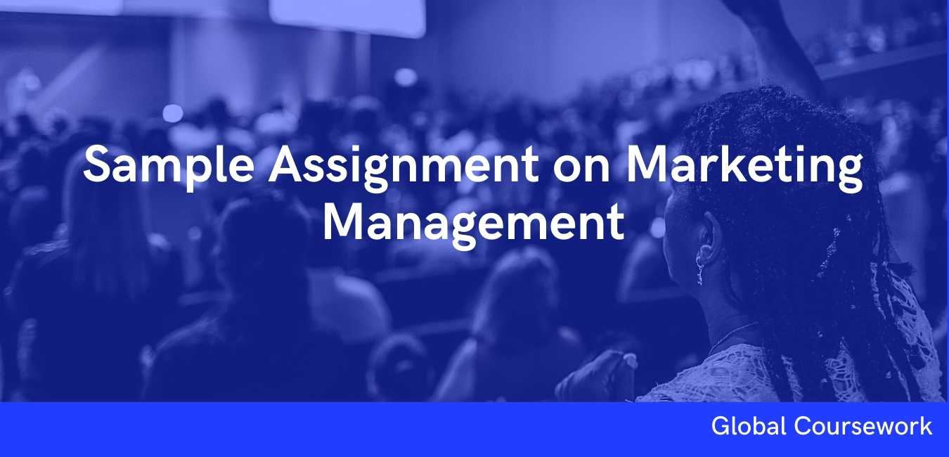 Sample Assignment on Marketing Management