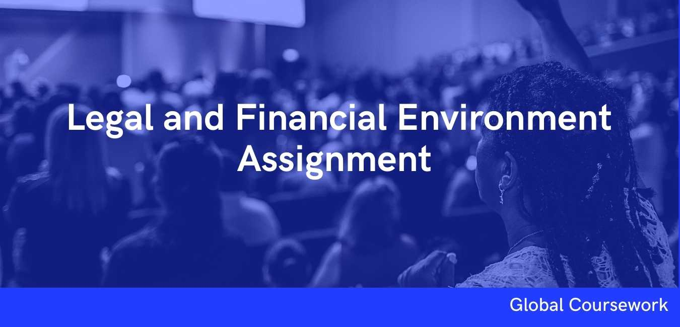 Legal and Financial Environment Assignment