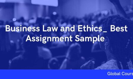Business Law and Ethics_ Best Assignment Sample (GC01736)