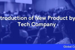 Introduction of New Product by a Tech Company