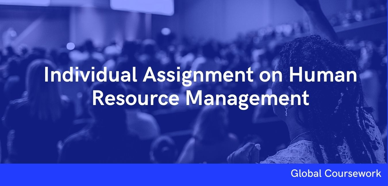 Individual Assignment on Human Resource Management