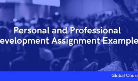 Personal and Professional Development Assignment Example (GC01909)
