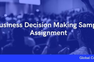 Business Decision Making Sample Assignment