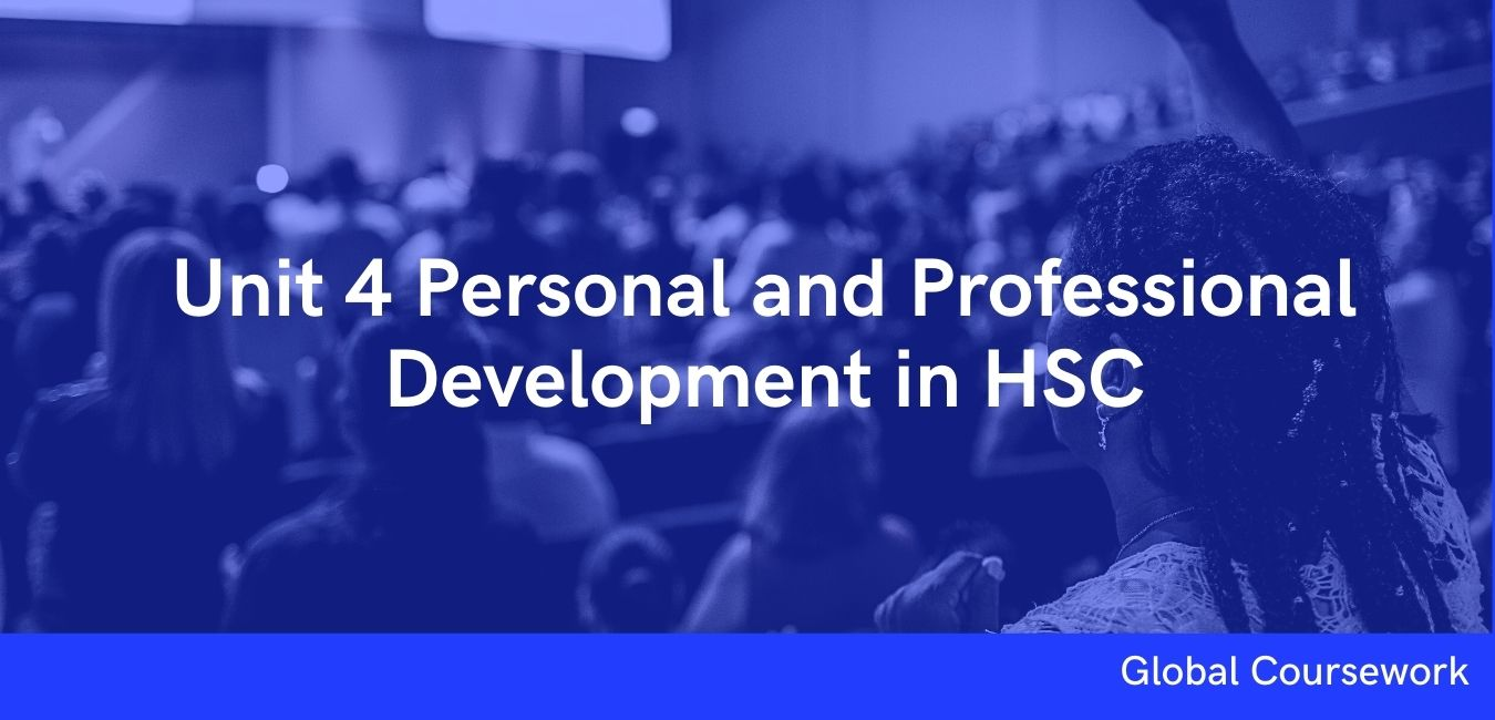 Unit 4 Personal and Professional Development in HSC