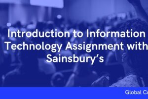 Introduction to Information Technology Assignment with Sainsbury's