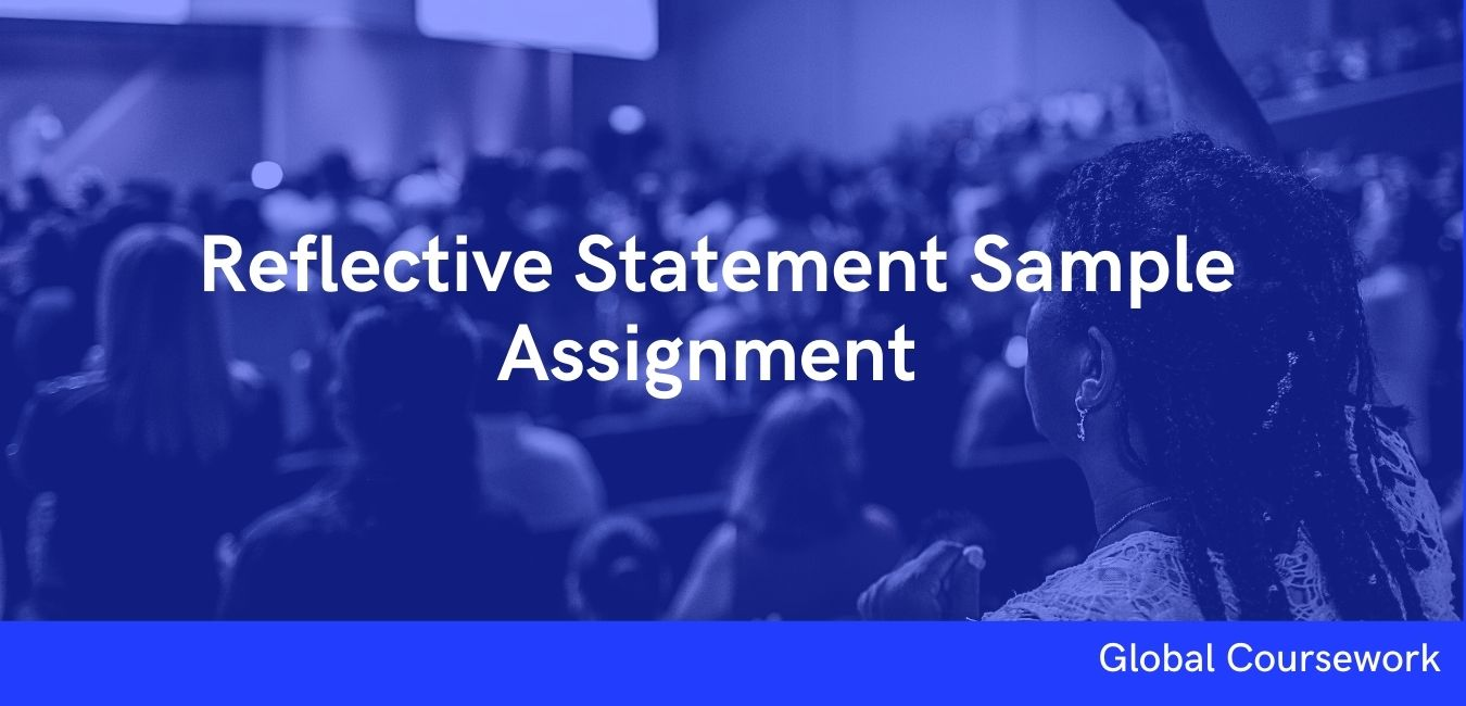 Reflective Statement Sample Assignment