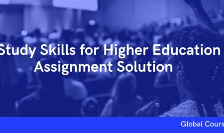 Study Skills for Higher Education Assignment Solution (GC01914)
